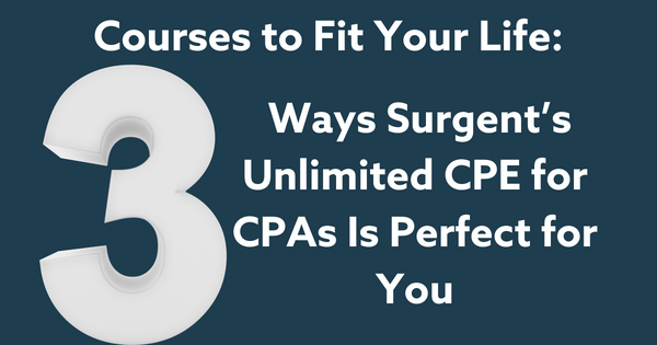 3 Ways Surgent's Unlimited CPE for CPAs Is Perfect for You